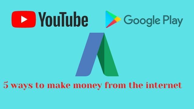 Google se paise kaise kamaye _ internet से पैसे कमाने के 5 तरीके