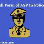 Full Form of ASP In Police Hindi | एएसपी का फुल फॉर्म क्या है ?