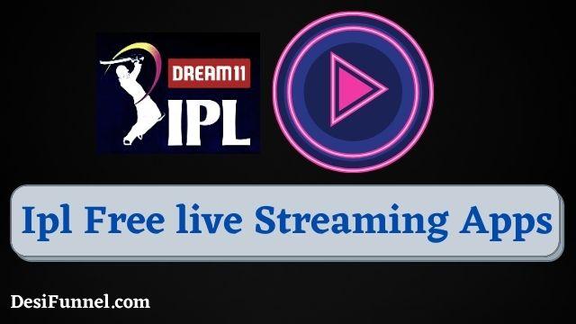 IPL Free Me Kaise Dekhe 2021 | Top 5 Ipl   Free live Tv Streaming Apps